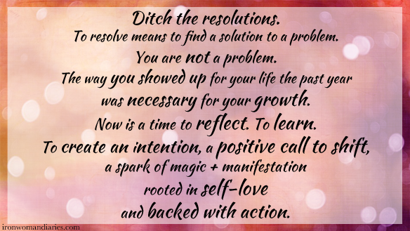 ditch the resolutions_ironwomandiaries